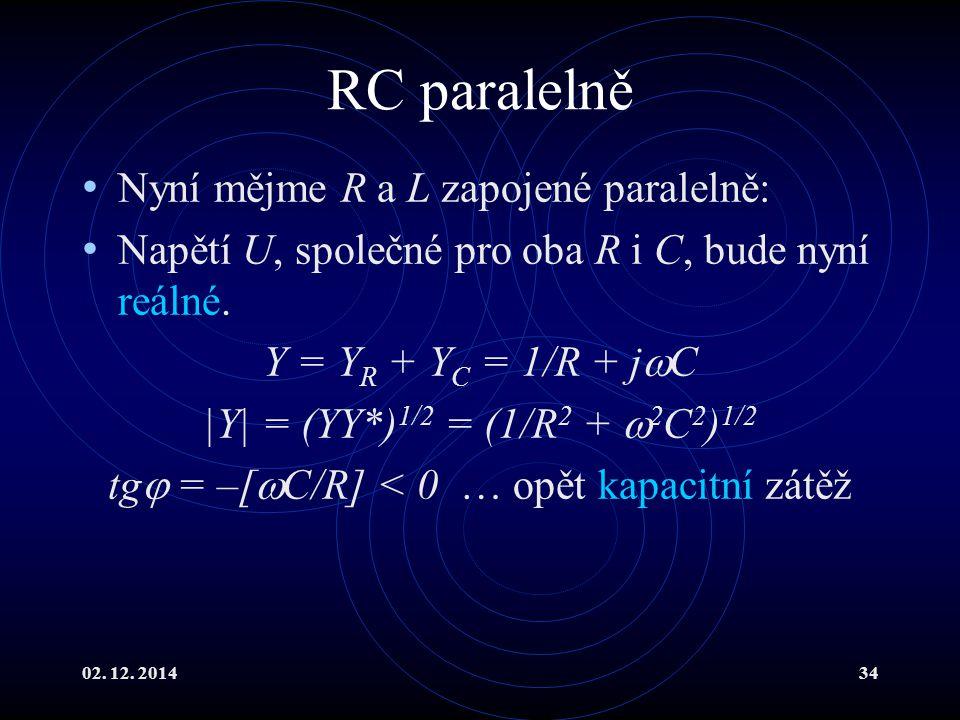 tg = –[C/R] < 0 … opět kapacitní zátěž